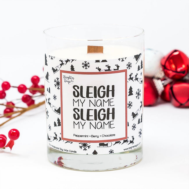 Sleigh My Name Holiday Soy Candle