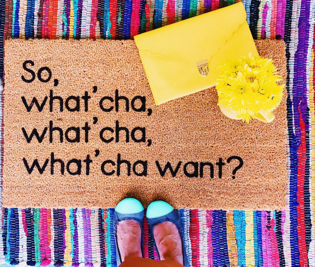 So Wat'cha Want - Beastie Boys Inspired Funny Doormat
