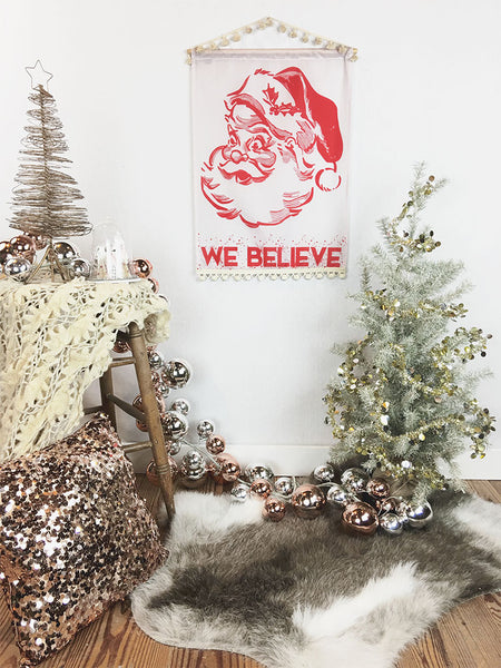 """We Believe"" Santa Christmas Decor Wall Hanging / Fabric Banner"