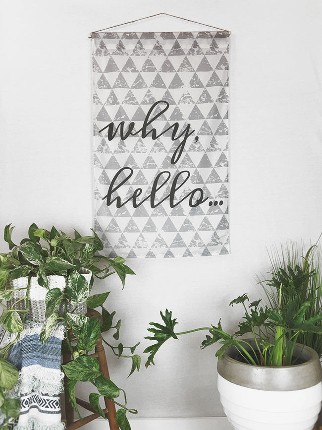 Why Hello | Large Wall Hanging