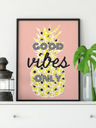 Good Vibes Only Pineapple Art Print Wall Decor
