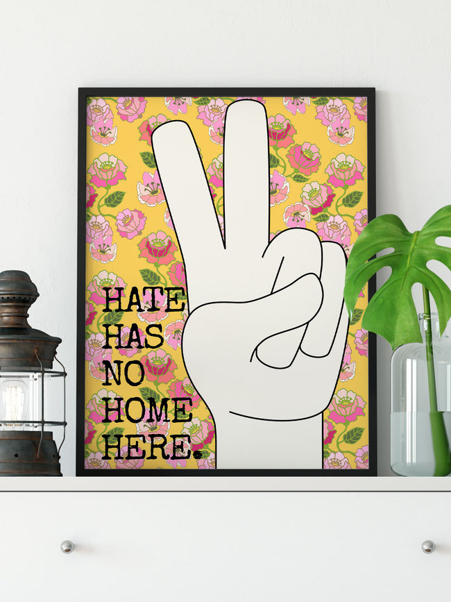 Hate Has No Home Here Art Print Wall Decor