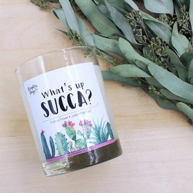 What's Up Succa?<br>Hand Poured Vegan Soy Candle