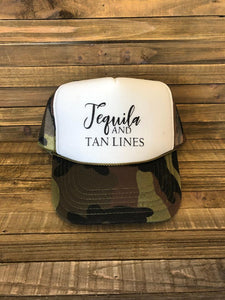 Tequila and Tan Lines  Hat