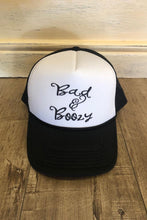 Load image into Gallery viewer, Bad and Boozy Trucker Hat
