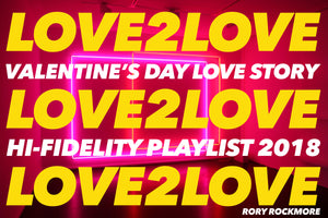 RADIO ROCKMORE: LOVE2LOVE Valentine's Day Love Story Playlist 2018