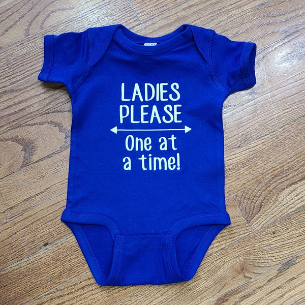 Ladies Please-One at a Time Onesie