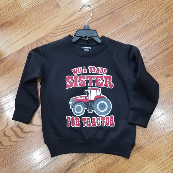 Case IH Will Trade Sister for Tractor Crew Sweatshirt