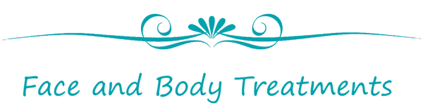Face and Body Treatments