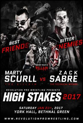 Official ROH, NJPW & Bullet Club Member 'The Villain' Marty Scurll & NJPW Suzuki Gun Member Zack Sabre Jr High Stakes 2017 Poster