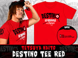 "Show your support for the leader of Los Ingobernables De Japon by picking up this new Naito ""Destino"" T-shirt. New Japan realaese Red T-shirt for LIJ leader Naito"