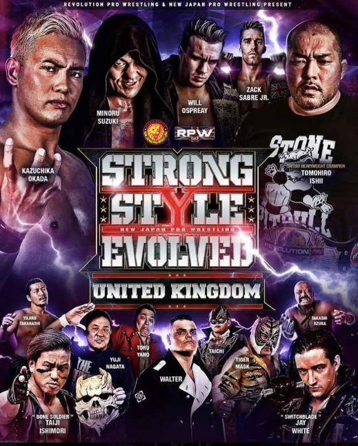 Strong Style Evolved UK Official Poster