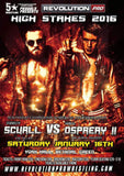 High Stakes 2016 Poster Signed by ROH, NJPW stars, Bullet Club Member 'The Villain' Marty Scurll &  Chaos Member the Aerial Assassin Will Ospreay