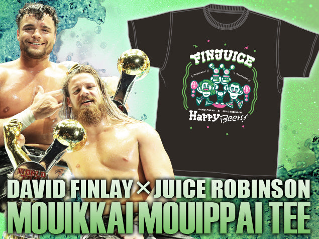 Show your support for New Japan Pro Wrestling's hottest Tag Team, former IWGP Tag Team Champions, FinJuice