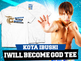 "Kota Ibushi ""I will become GOD"" T-shirt"