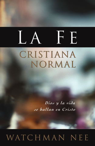 Fe cristiana normal, La - REMA MEDIA DE MÉXICO