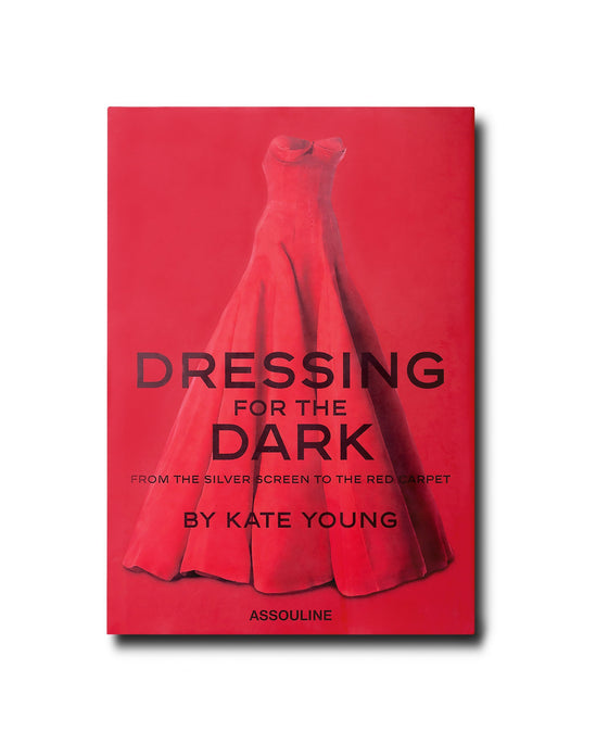 Dressing For The Dark by Kate Young
