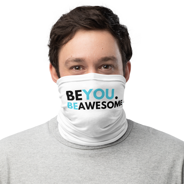 Be You. Be Awesome (DJ Raphi) - Face & Neck Sleeve
