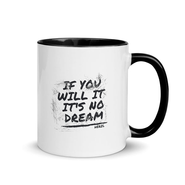 If You will it its no dream - Herzl - Coffee Mug