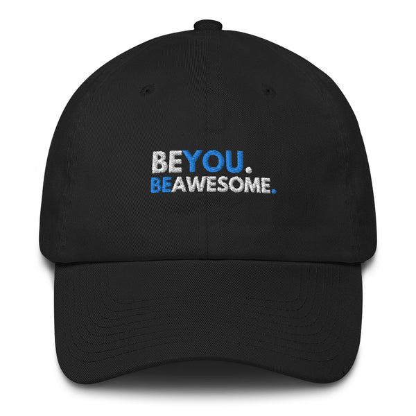 Be You. Be Awesome - Baseball Hat