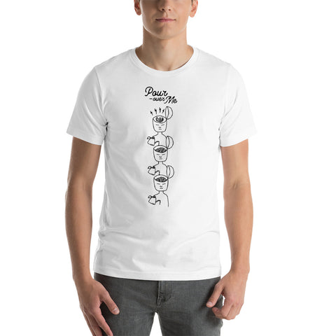 Pour-over Me White T-Shirt (Unisex)
