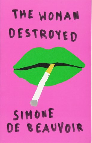The woman destroyed by Simone de Beauvoir book cover