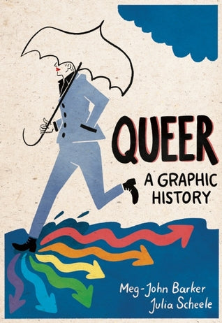 queer: a graphic history colorful book cover