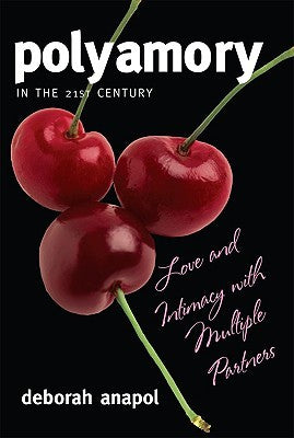 Polyamory in the 21st Century by Deborah Anapol  cover