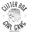 Glitter Box Girl Gang Tank designed by Katie Barroso