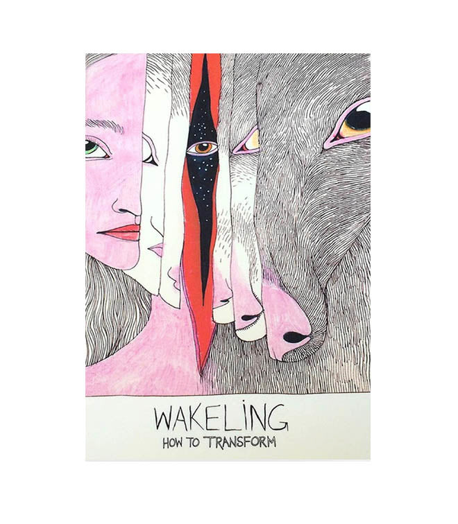"""Wakeling: How To Transform"" Book by Fox & Comet"