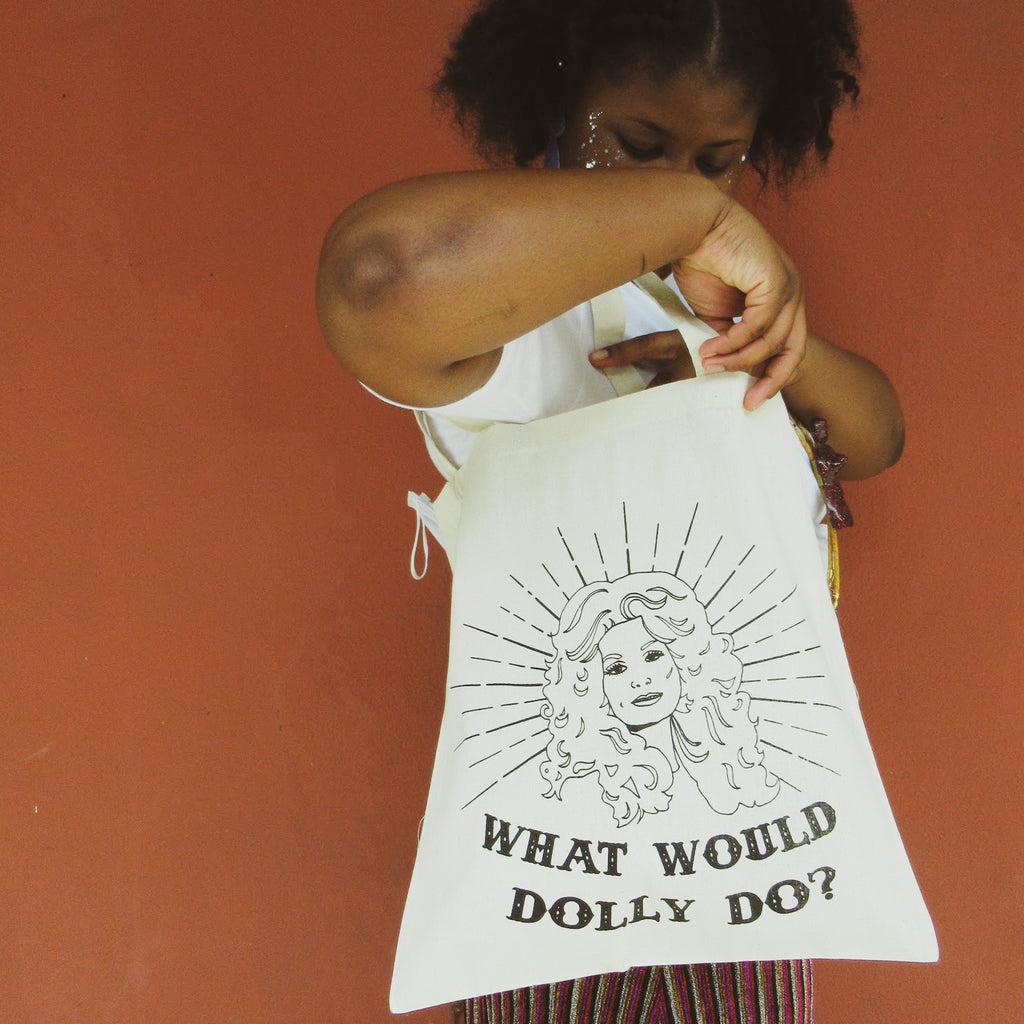 What Would Dolly Do? Tote Bag by the Glitter Box Girl Gang! in canvas