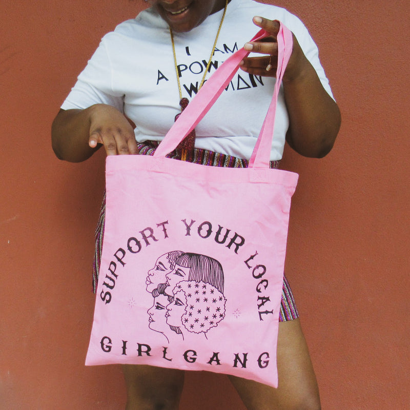 Support Your Local Girl Gang Tote Bag by the Glitter Box Girl Gang in pink!