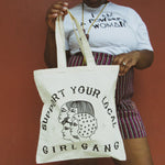 Support Your Local Girl Gang Tote Bag by the Glitter Box Girl Gang in canvas!