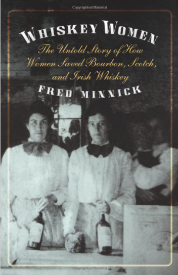 Whiskey Women by Fred Minnick book cover
