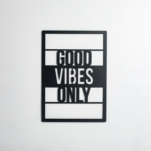 Good Vibes Only - Metal Wall Art - Naturalist USA