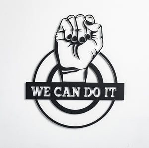 We Can Do It - Wall Decor - Naturalist USA