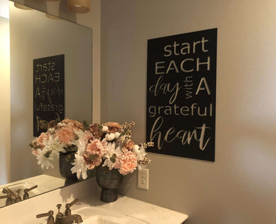 Start Each Day With A Grateful Heart Sign