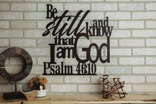 Load image into Gallery viewer, Psalm 46:10 - Be Still and Know That I Am God Wall Art