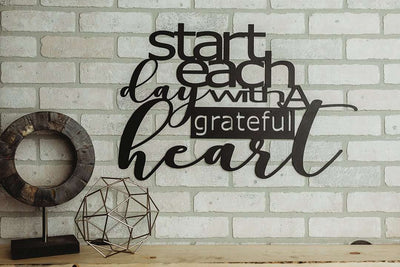 Start Each Day With A Grateful Heart Metal Sign (Design 2)