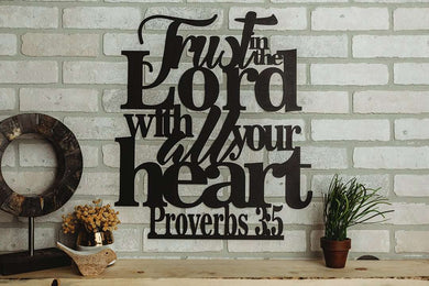 Proverbs 3:5 - Trust in the Lord Wall Art