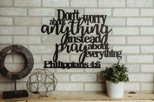 Don't Worry About Anything - Philippians 4:6 Wall Art