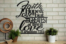 Load image into Gallery viewer, 1 Corinthians 13:13 Faith Hope And Love Bible Verse Decor