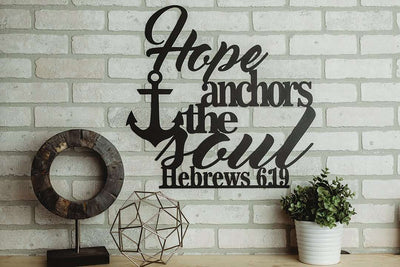 Hebrews 6:19 - Hope Anchors the Soul Sign