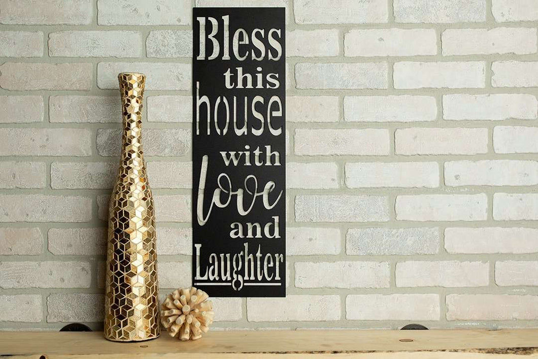 Bless This House With Love And Laughter Sign