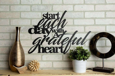 Start Each Day With A Grateful Heart Sign (Design 1)
