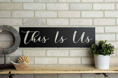 This is Us Metal Sign
