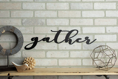 *Ready To Ship* Gather Sign