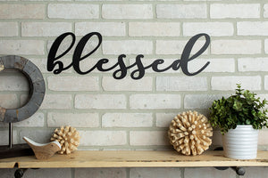 *Ready To Ship* Blessed Sign