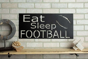 Eat Sleep Football SHEET Metal Home Decor Sign
