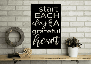 Start Each Day With A Grateful Heart Sign (Rectangle)